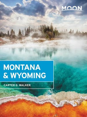 cover image of Moon Montana & Wyoming