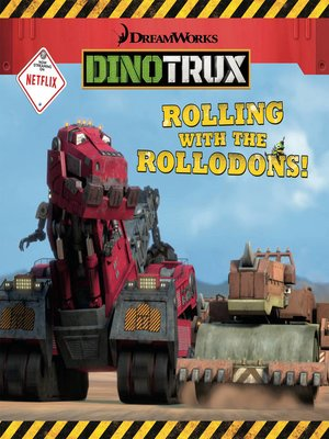 cover image of Dinotrux: Rolling with the Rollodons!