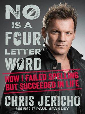 Chris Jericho No Is A Four Letter Word Epub