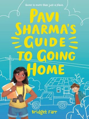 cover image of Pavi Sharma's Guide to Going Home