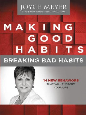 cover image of Making Good Habits, Breaking Bad Habits