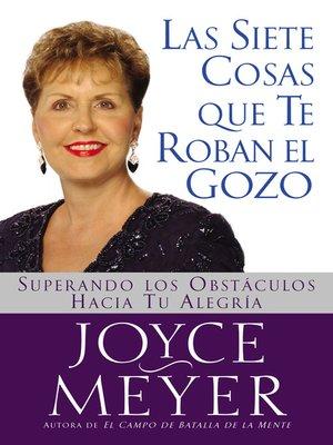 cover image of Las Siete Cosas Que Te Roban el Gozo
