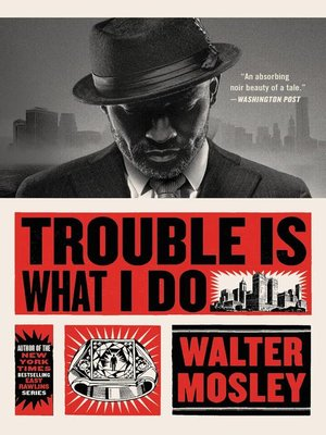 cover image of Trouble Is What I Do
