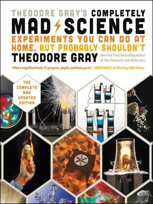 cover image of Theodore Gray's Completely Mad Science