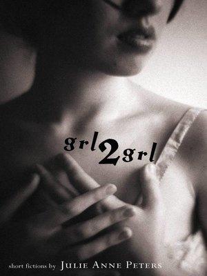 cover image of grl2grl