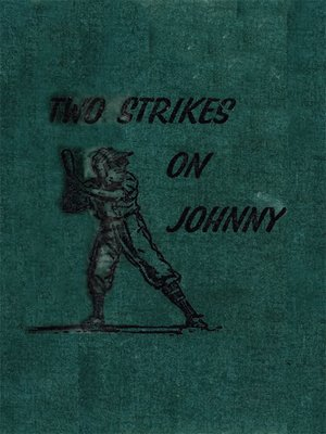 cover image of Two Strikes On Johnny