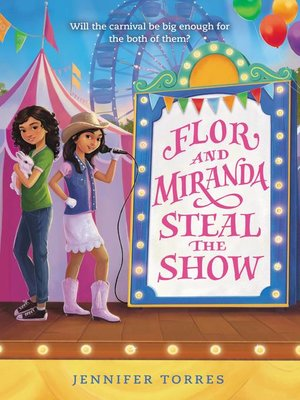 cover image of Flor and Miranda Steal the Show