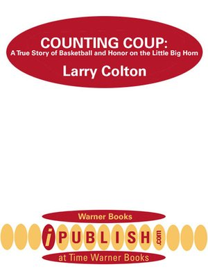 counting coup colton larry