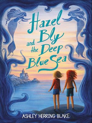cover image of Hazel Bly and the Deep Blue Sea