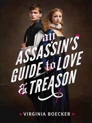 cover image of An Assassin's Guide to Love and Treason