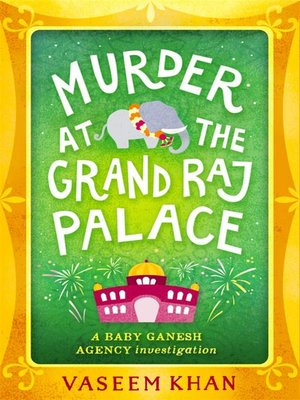 cover image of Murder at the Grand Raj Palace