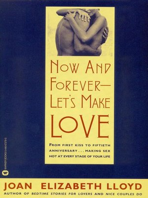 cover image of Now and Forever--Let's Make Love