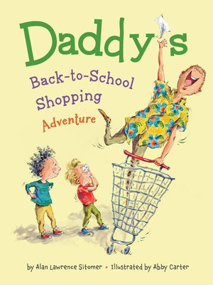 cover image of Daddy's Back-to-School Shopping Adventure