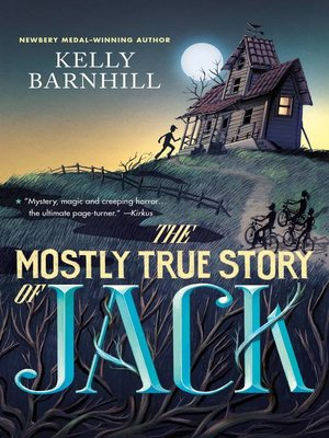 cover image of The Mostly True Story of Jack