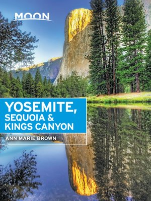cover image of Moon Yosemite, Sequoia & Kings Canyon