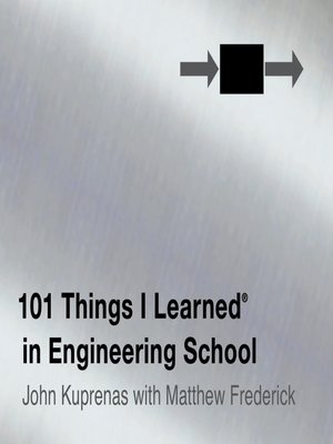 cover image of 101 Things I Learned in Engineering School