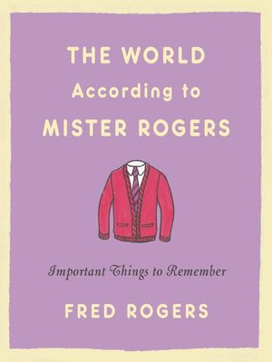 cover image of The World According to Mister Rogers