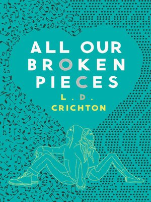 cover image of All Our Broken Pieces