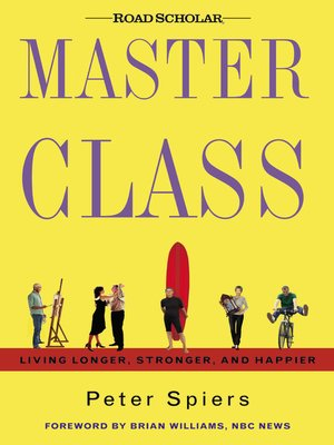 cover image of Master Class--Living Longer, Stronger, and Happier