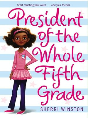 cover image of President of the Whole Fifth Grade