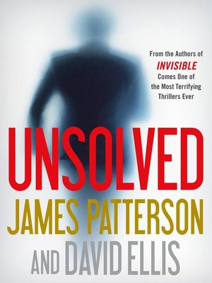 Unsolved by James Patterson · OverDrive (Rakuten OverDrive): eBooks