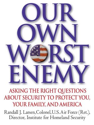 cover image of Our Own Worst Enemy