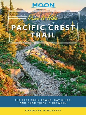 cover image of Moon Drive & Hike Pacific Crest Trail