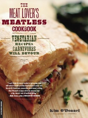 cover image of The Meat Lover's Meatless Cookbook