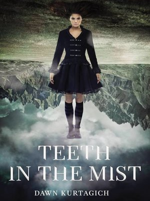 cover image of Teeth in the Mist