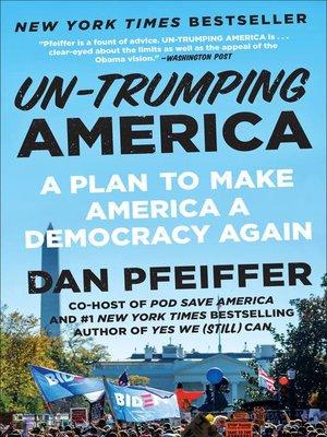 cover image of Un-Trumping America