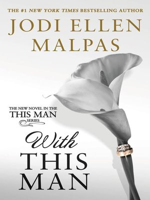 Jodi ellen malpas overdrive rakuten overdrive ebooks jodi ellen malpas author 2017 cover image of with this man fandeluxe Image collections