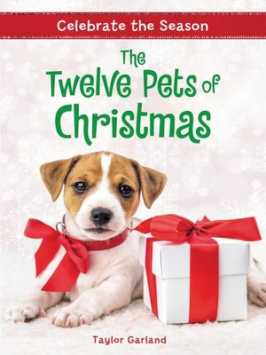 cover image of Celebrate the Season--The Twelve Pets of Christmas
