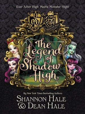 cover image of Monster High/Ever After High--The Legend of Shadow High
