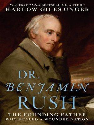 cover image of Dr. Benjamin Rush