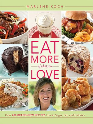 cover image of Eat More of What You Love