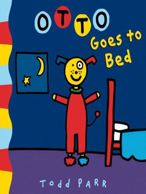 cover image of Otto Goes to Bed