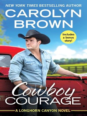 cover image of Cowboy Courage: Includes a bonus novella