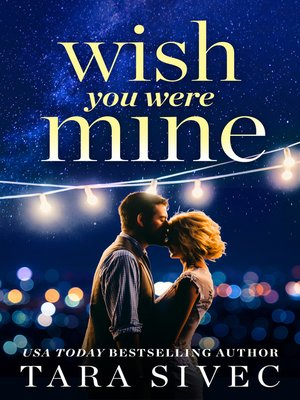 cover image of Wish You Were Mine