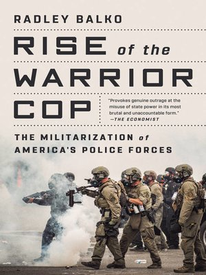 cover image of Rise of the Warrior Cop