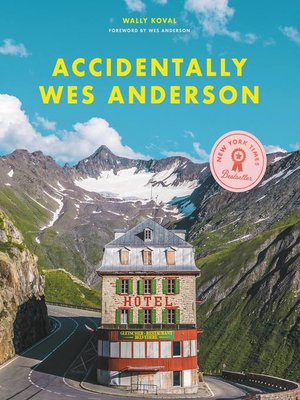 cover image of Accidentally Wes Anderson