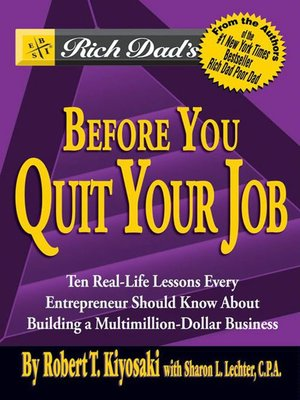 cover image of Rich Dad's Advisors®: Before You Quit Your Job