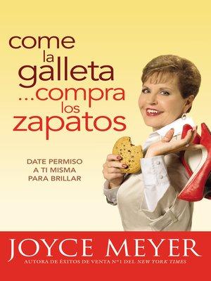 cover image of Come la Galleta... Compra los Zapatos