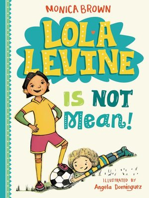 cover image of Lola Levine Is Not Mean!