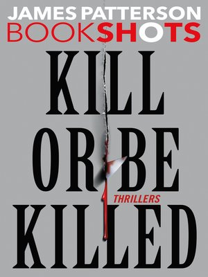 cover image of Kill or Be Killed