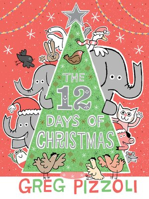 cover image of The 12 Days of Christmas