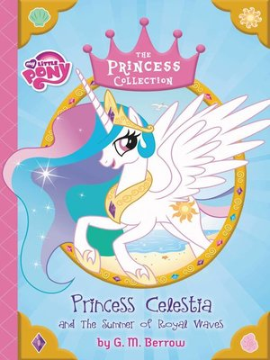 cover image of Princess Celestia and the Summer of Royal Waves