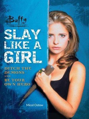 cover image of Buffy the Vampire Slayer: Slay Like a Girl