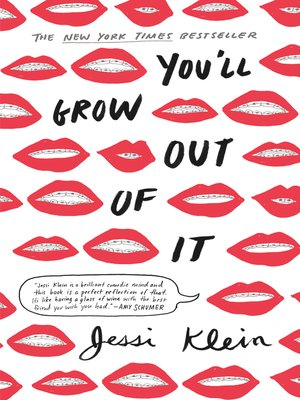 You'll Grow Out of It by Jessi Klein · OverDrive (Rakuten