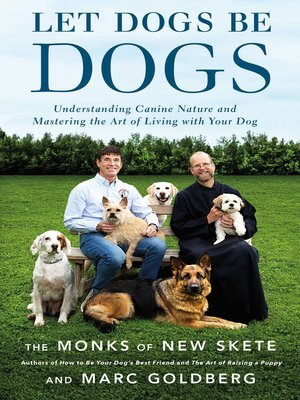 cover image of Let Dogs Be Dogs
