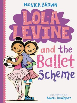 cover image of Lola Levine and the Ballet Scheme